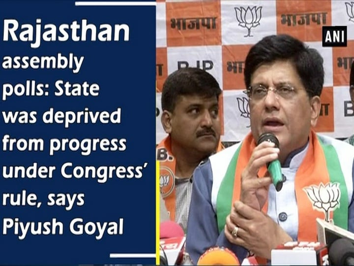 Rajasthan assembly polls: State was deprived from progress under Congress' rule, says Piyush Goyal