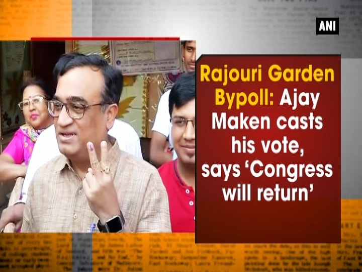 Rajouri Garden Bypoll: Ajay Maken casts his vote, says 'Congress will return'