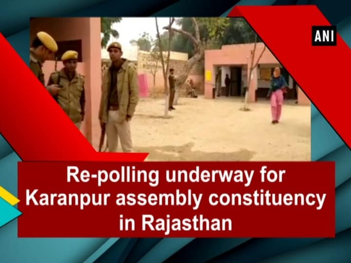 Re-polling underway for Karanpur assembly constituency in Rajasthan