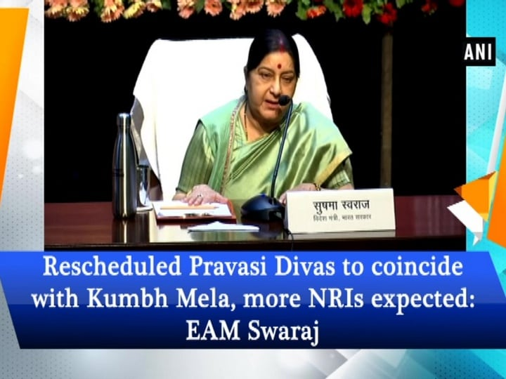 Rescheduled Pravasi Divas to coincide with Kumbh Mela, more NRIs expected: EAM Swaraj