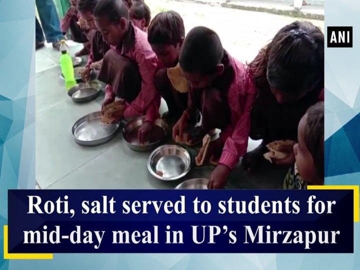 Roti, salt served to students for mid-day meal in UP's Mirzapur
