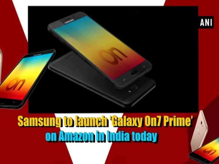 Samsung to launch 'Galaxy On7 Prime' on Amazon in India today