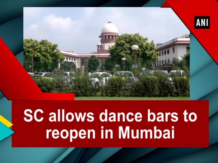 SC allows dance bars to reopen in Mumbai