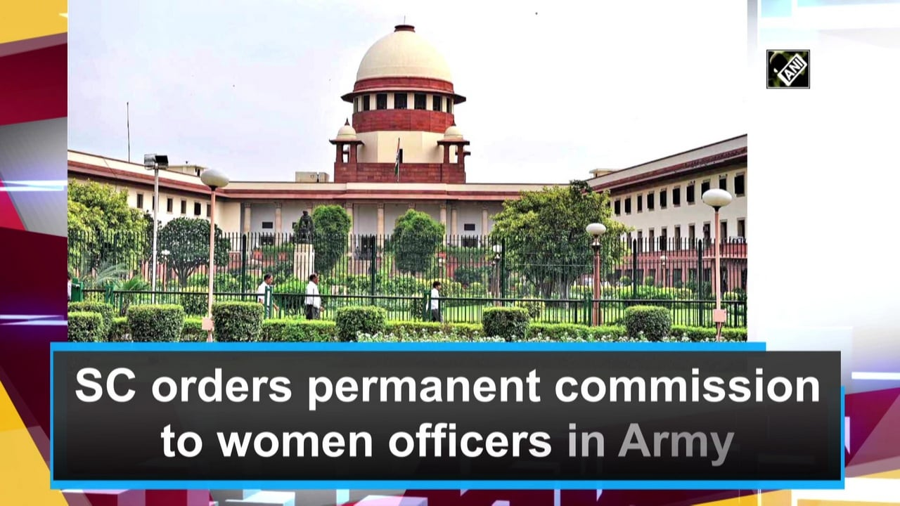 SC orders permanent commission to women officers in Army