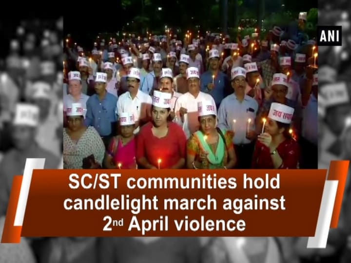 SC/ST communities hold candlelight march against 2nd April violence