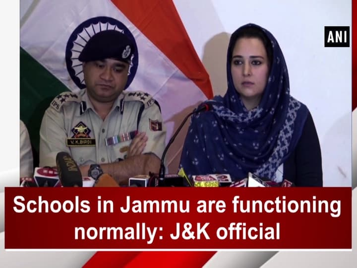 Schools in Jammu are functioning normally: JandK official