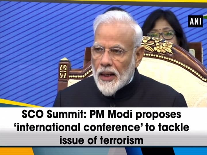 SCO Summit: PM Modi proposes 'international conference' to tackle issue of terrorism