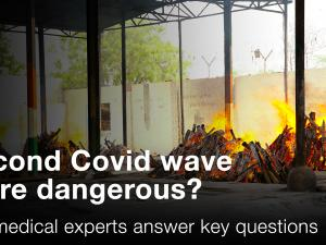 Second Covid wave more dangerous? Top medical experts answer key questions