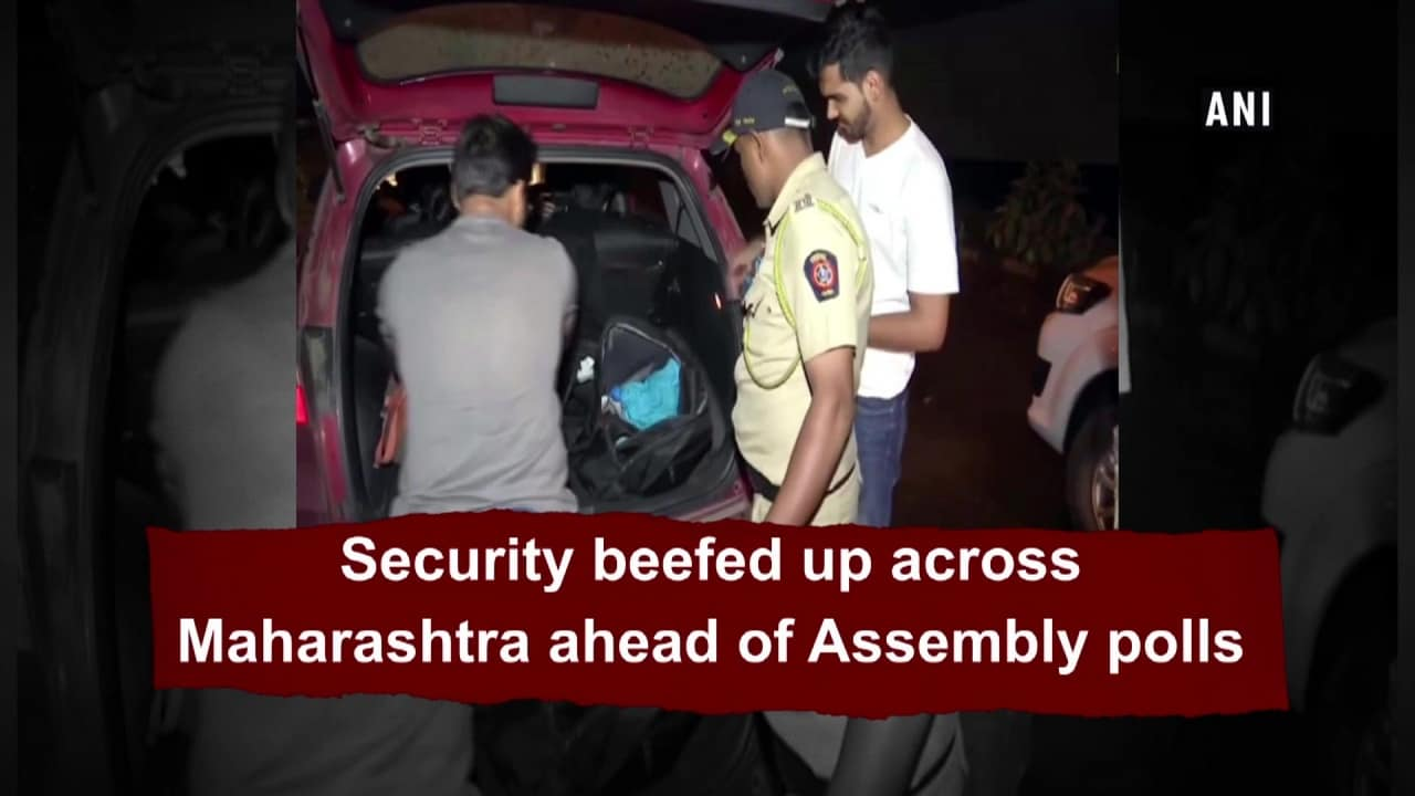 Security beefed up across Maharashtra ahead of Assembly polls