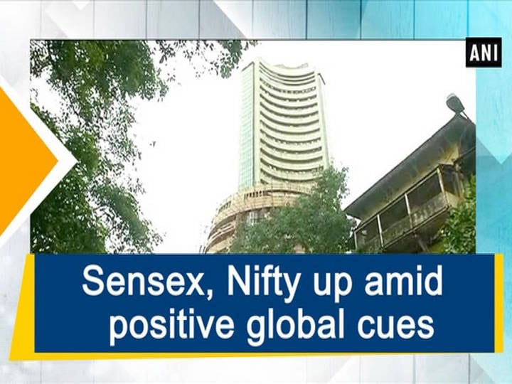 Sensex, Nifty up amid positive global cues