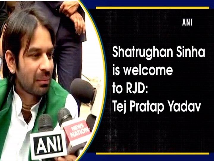Shatrughan Sinha is welcome to RJD: Tej Pratap Yadav