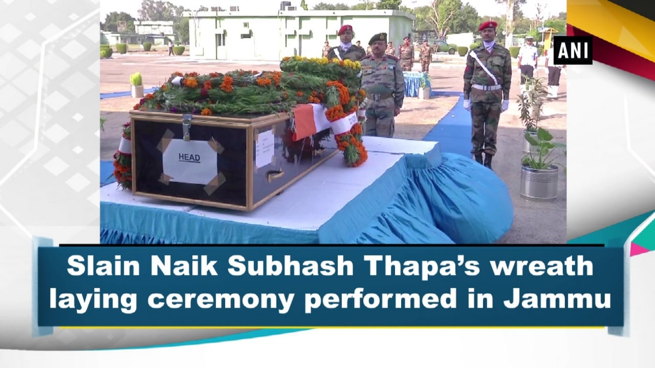 Slain Naik Subhash Thapa's wreath laying ceremony performed in Jammu