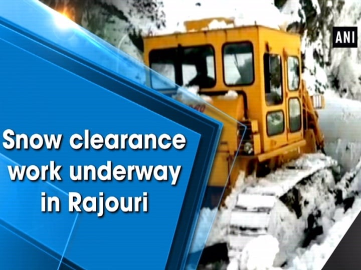 Snow clearance work underway in Rajouri