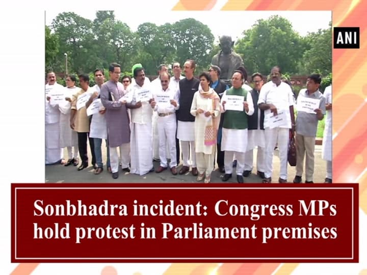 Sonbhadra incident: Congress MPs hold protest in Parliament premises