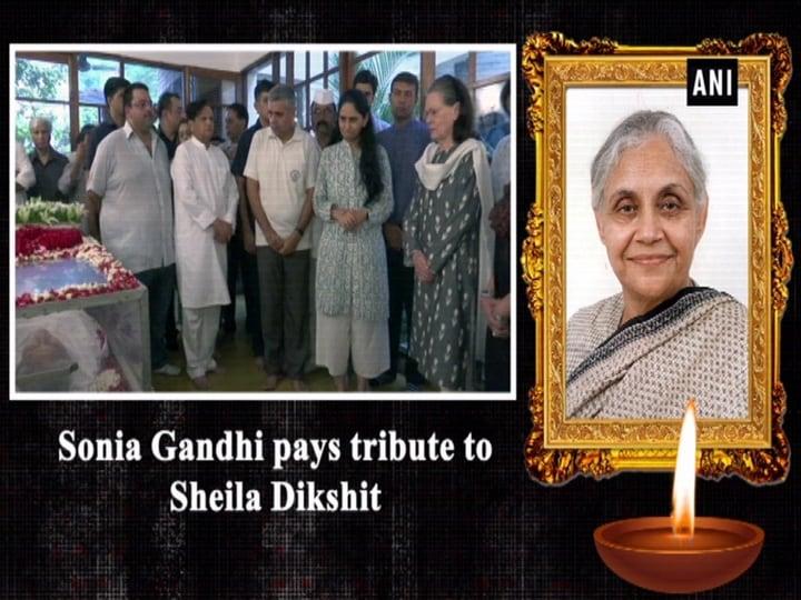Sonia Gandhi pays tribute to Sheila Dikshit