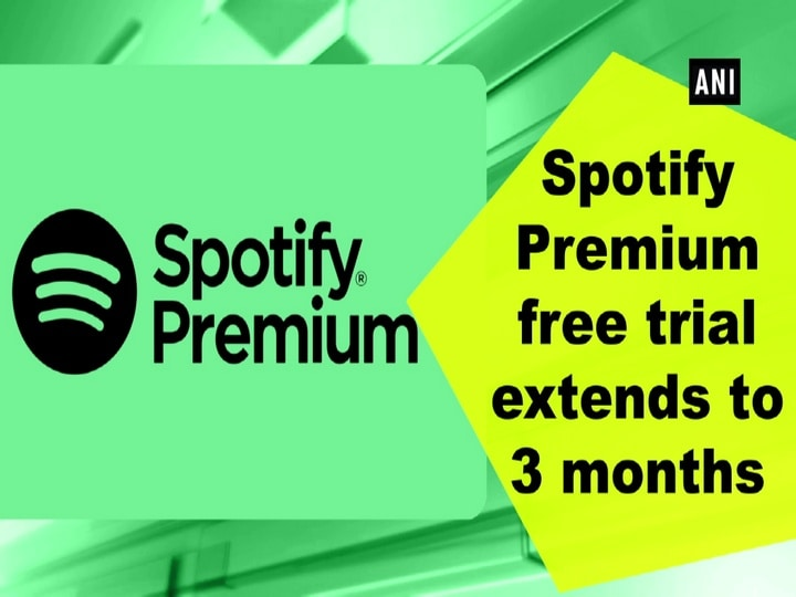 Spotify Premium free trial extends to 3 months