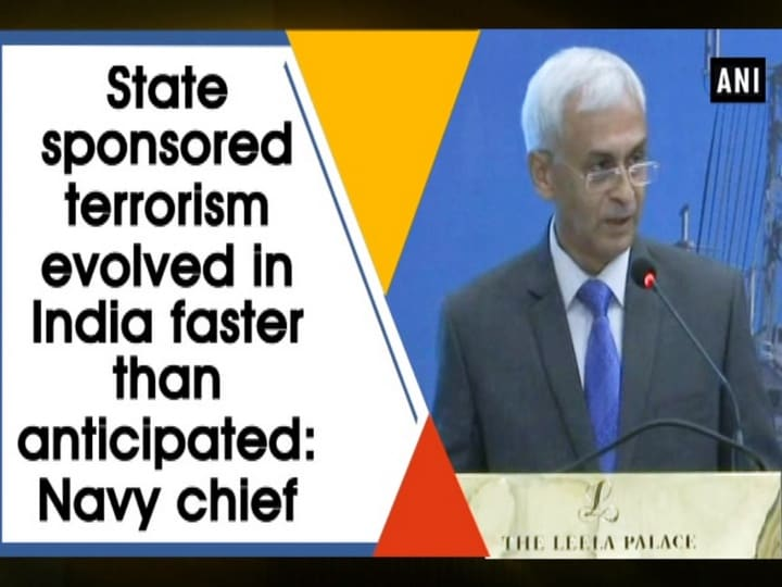 State sponsored terrorism evolved in India faster than anticipated: Navy chief