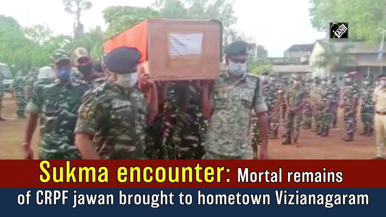 Sukma encounter: Mortal remains of CRPF jawan brought to hometown Vizianagaram