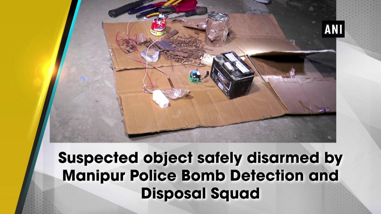 Suspected object safely disarmed by Manipur Police Bomb Detection and Disposal Squad