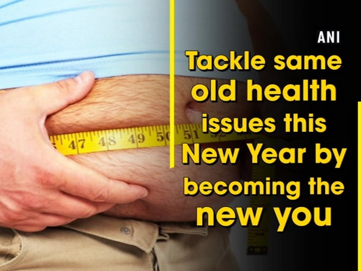 Tackle same old health issues this New Year by becoming the new you
