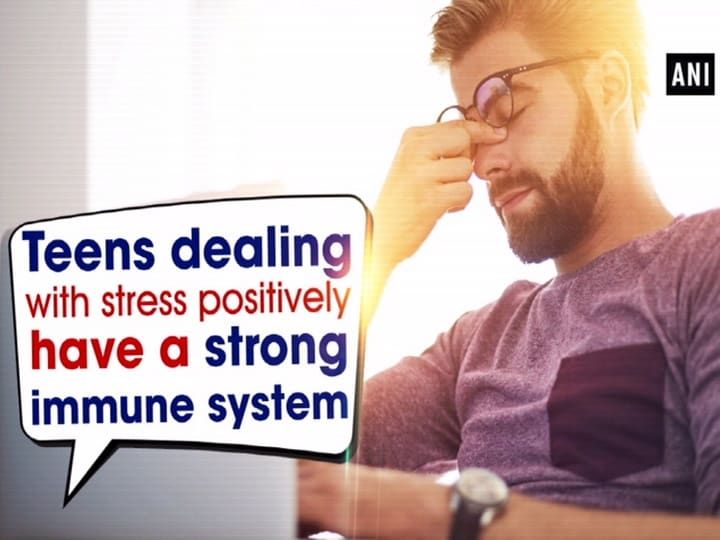 Teens dealing with stress positively have a strong immune system