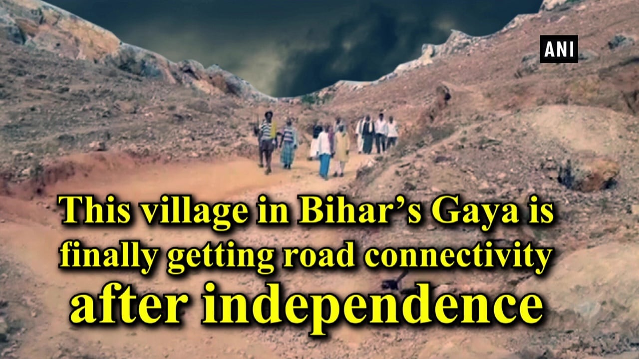 This village in Bihar's Gaya is finally getting road connectivity after independence