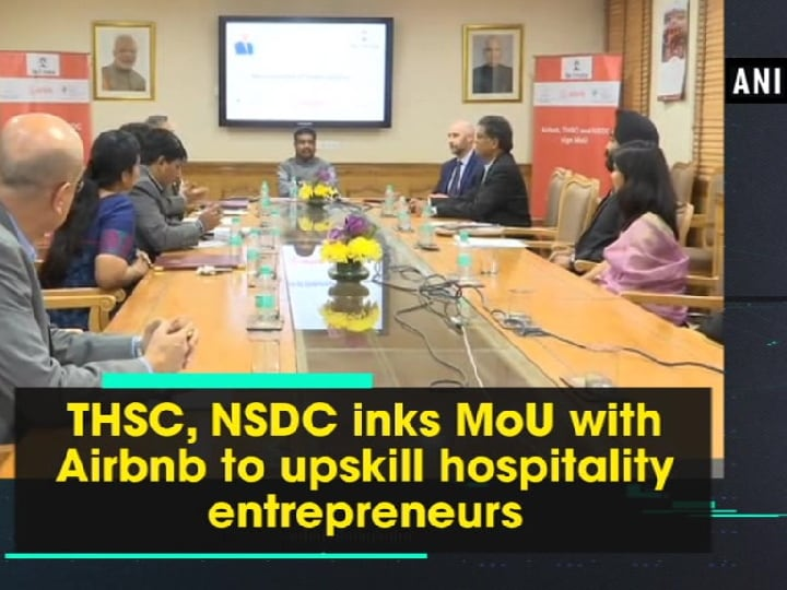 THSC, NSDC inks MoU with Airbnb to upskill hospitality entrepreneurs