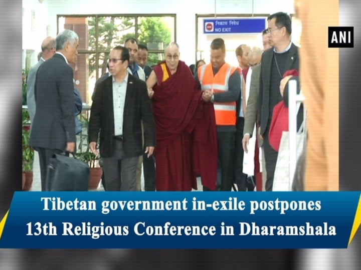 Tibetan government in-exile postpones 13th Religious Conference in Dharamshala