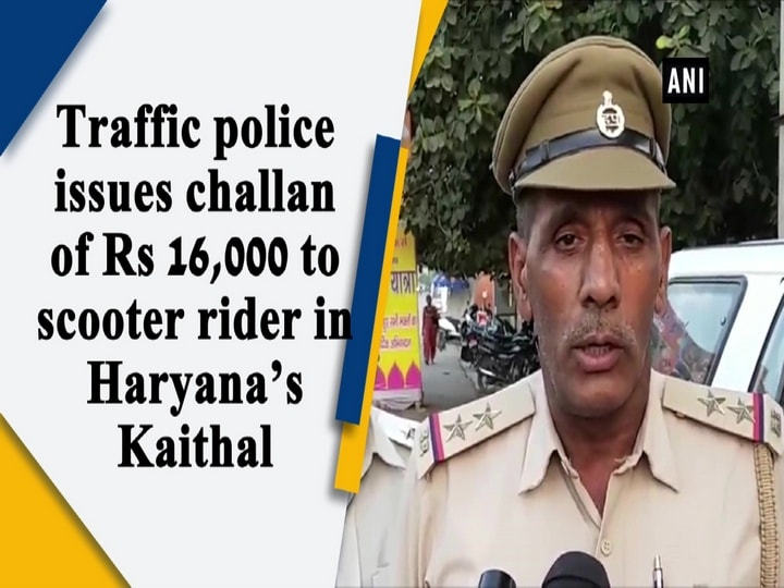 Traffic police issues challan of Rs 16,000 to scooter rider in Haryana's Kaithal