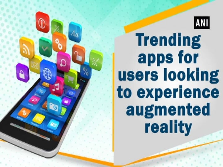 Trending apps for users looking to experience augmented reality