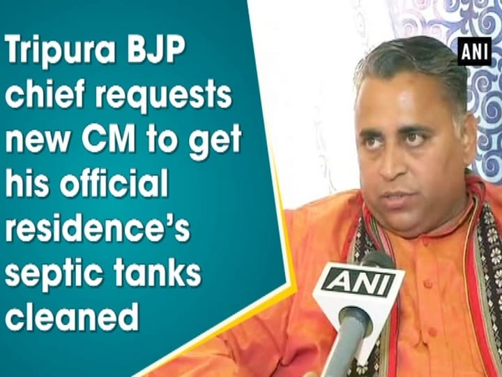 Tripura BJP chief requests new CM to get his official residence's septic tanks cleaned