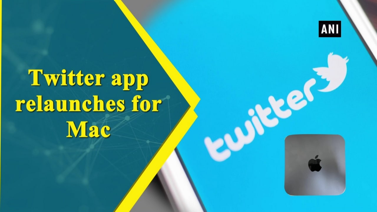 Twitter app relaunches for Mac