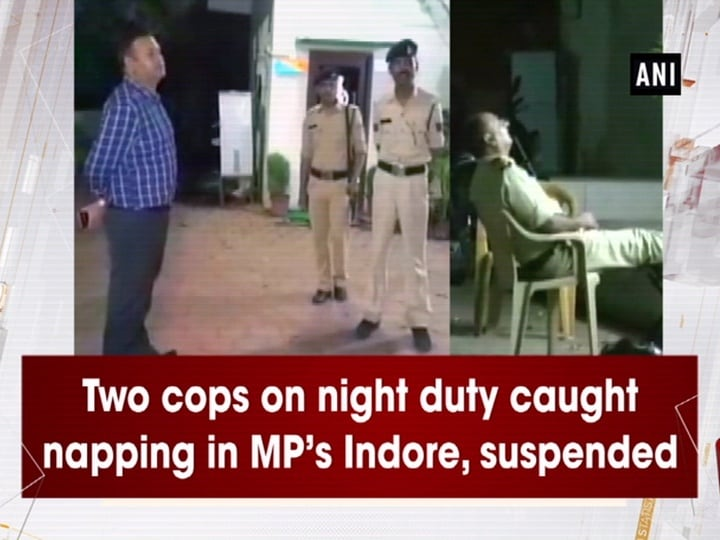 Two cops on night duty caught napping in MP's Indore, suspended