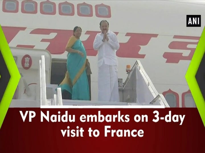 VP Naidu embarks on 3-day visit to France