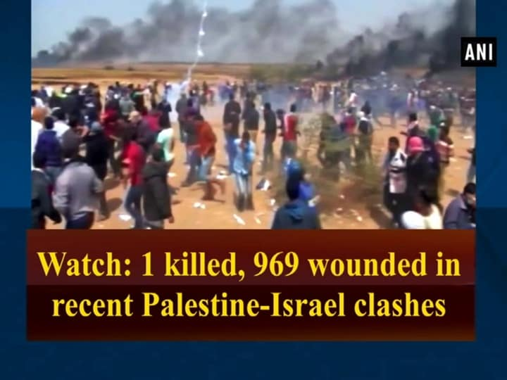 Watch: 1 killed, 969 wounded in recent Palestine-Israel clashes