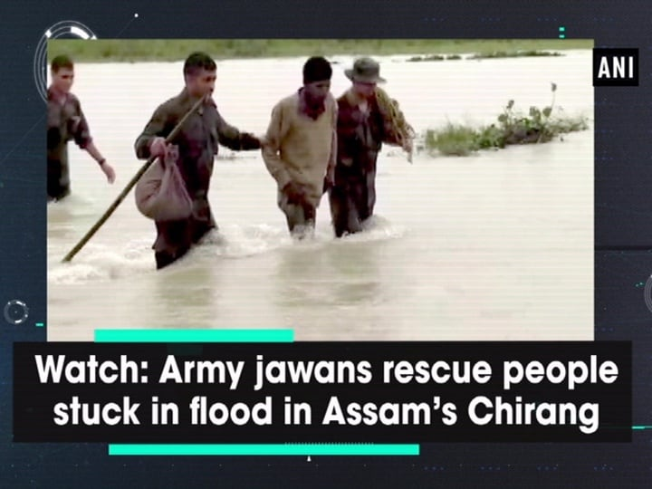 Watch: Army jawans rescue people stuck in flood in Assam's Chirang