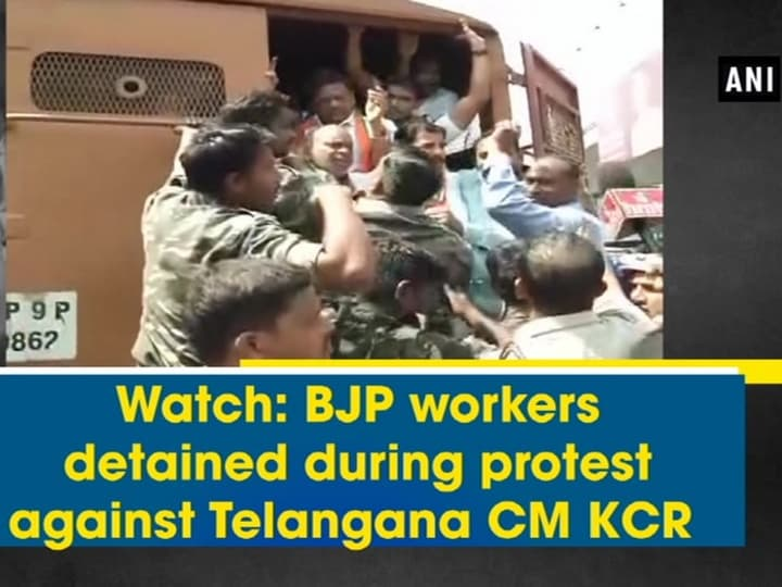 Watch: BJP workers detained during protest against Telangana CM KCR