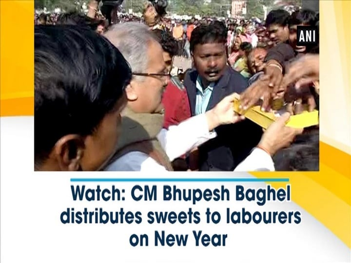 Watch: CM Bhupesh Baghel distributes sweets to labourers on New Year