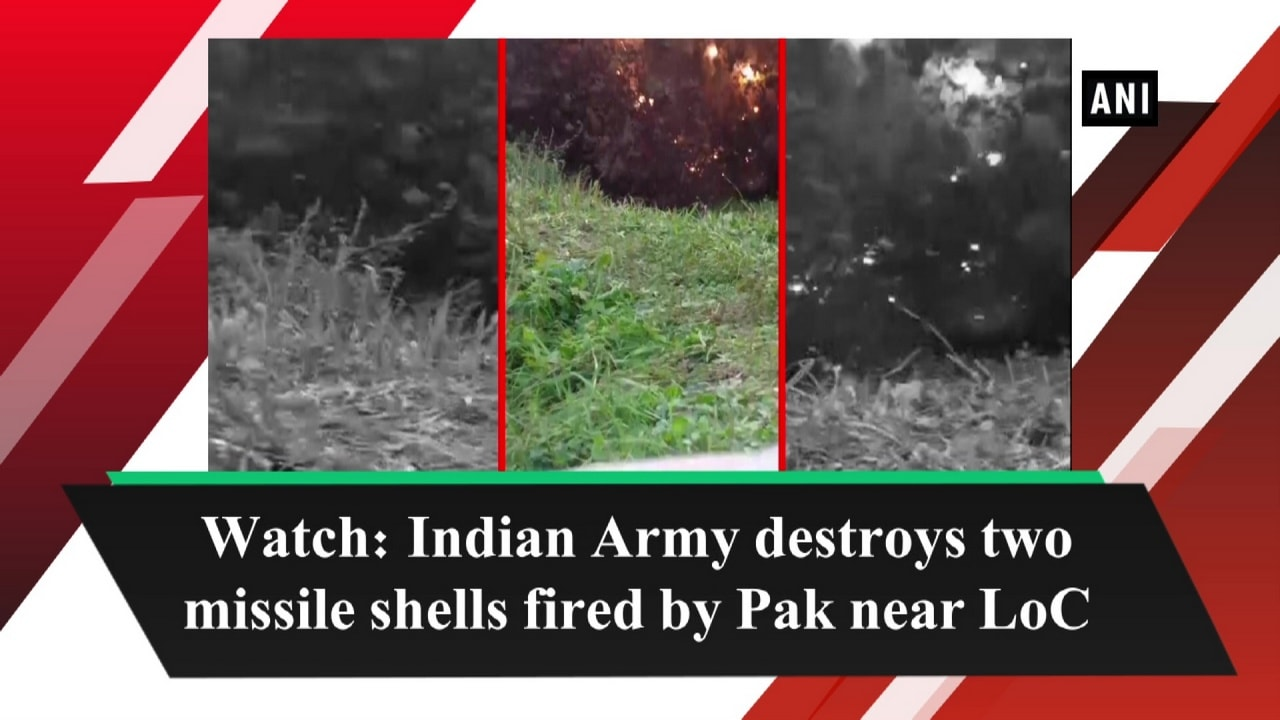Watch: Indian Army destroys two missile shells fired by Pak near LoC