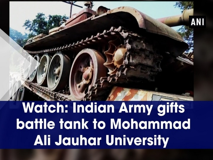 Watch: Indian Army gifts battle tank to Mohammad Ali Jauhar University