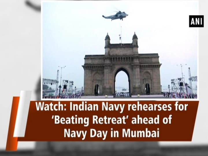 Watch: Indian Navy rehearses for 'Beating Retreat' ahead of Navy Day in Mumbai