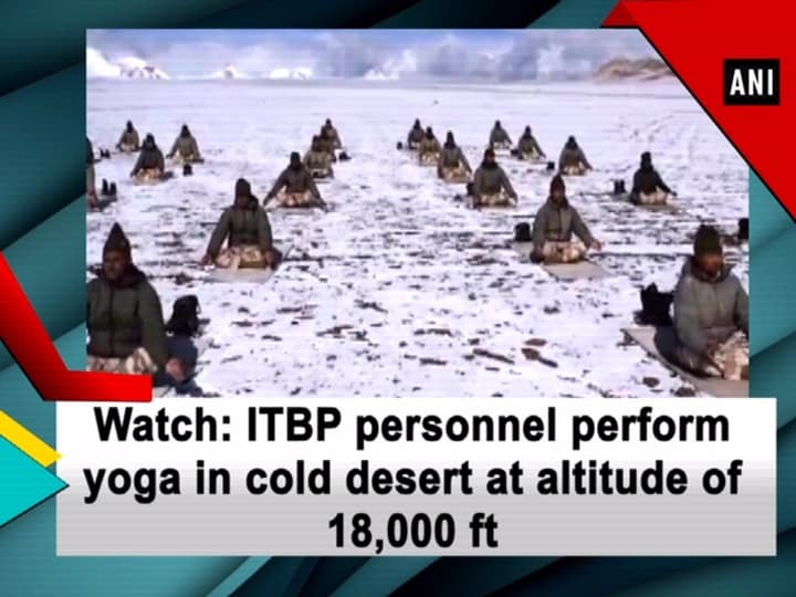 Watch: ITBP personnel perform yoga in cold desert at altitude of 18,000 ft