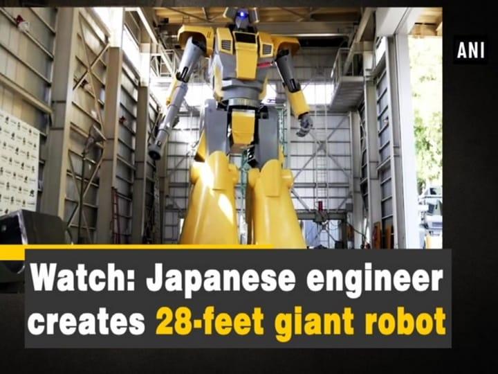 Watch: Japanese engineer creates 28-feet giant robot