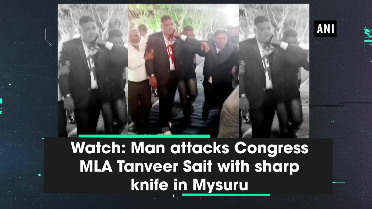 Watch: Man attacks Congress MLA Tanveer Sait with sharp knife in Mysuru