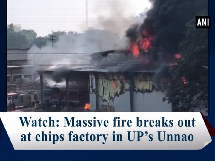 Watch: Massive fire breaks out at chips factory in UP's Unnao