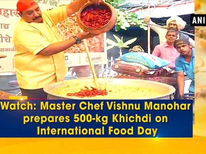 Watch: Master Chef Vishnu Manohar prepares 500-kg Khichdi on International Food Day