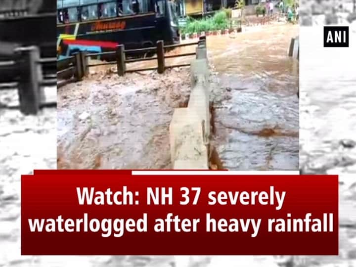 Watch: NH 37 severely waterlogged after heavy rainfall