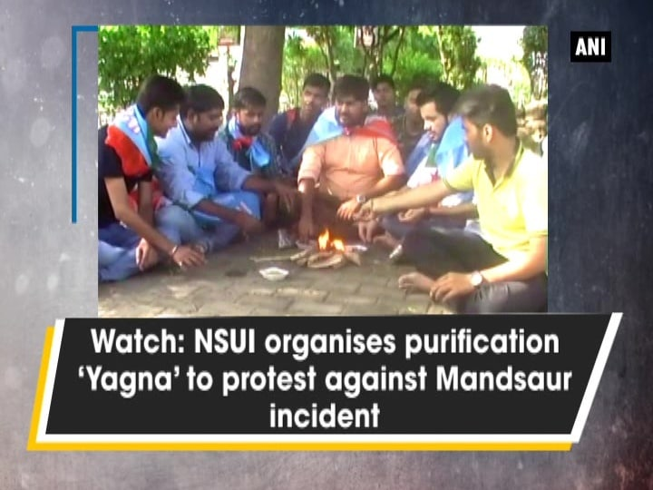 Watch: NSUI organises purification 'Yagna' to protest against Mandsaur incident