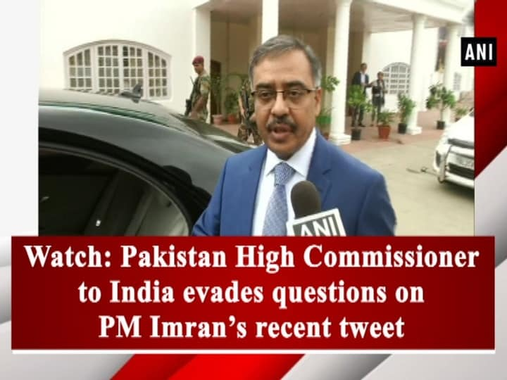 Watch: Pakistan High Commissioner to India evades questions on PM Imran's recent tweet