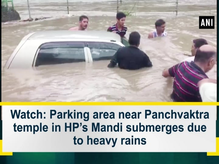 Watch: Parking area near Panchvaktra temple in HP's Mandi submerges due to heavy rains
